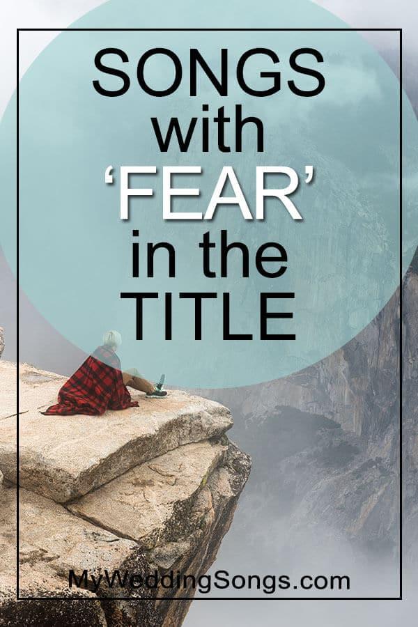 Best Fear Songs in Title