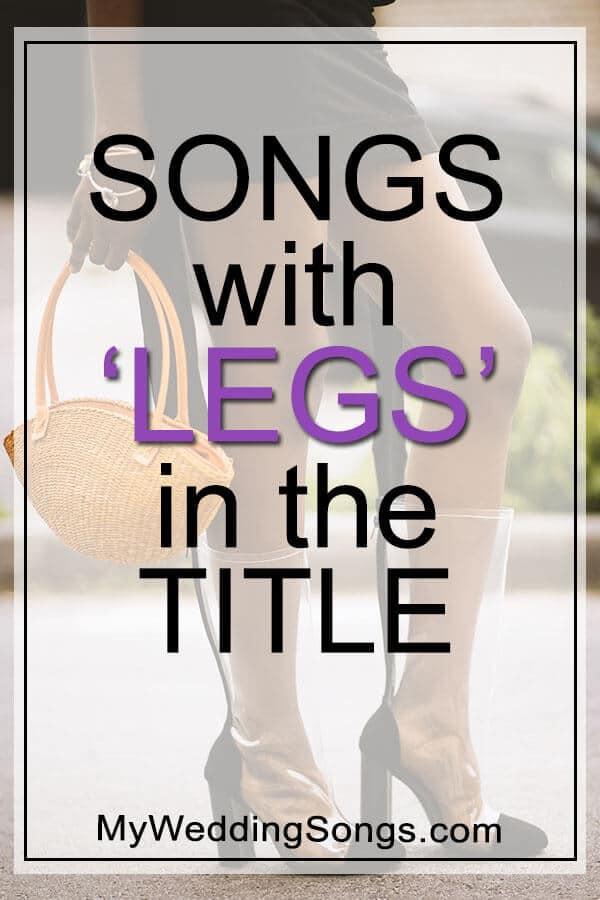 Best Leg Songs in Title
