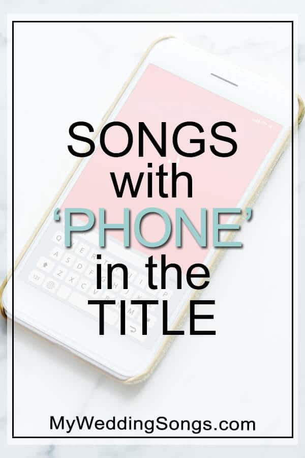 Best Phone Songs in Title