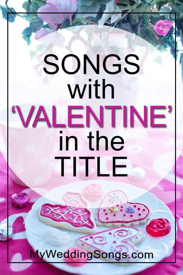 Valentine Songs in Title