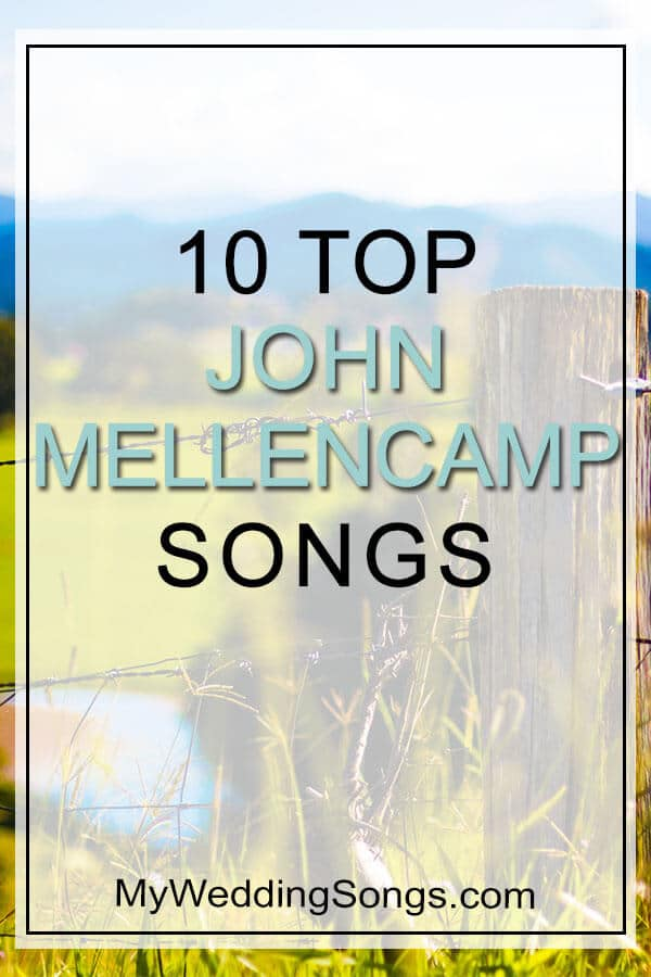 top 10 john mellencamp songs