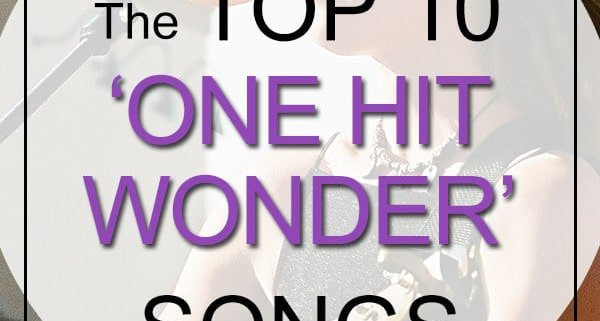 top one hit wonders songs