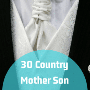 30 Country Mother Son Dance Songs For Your Wedding