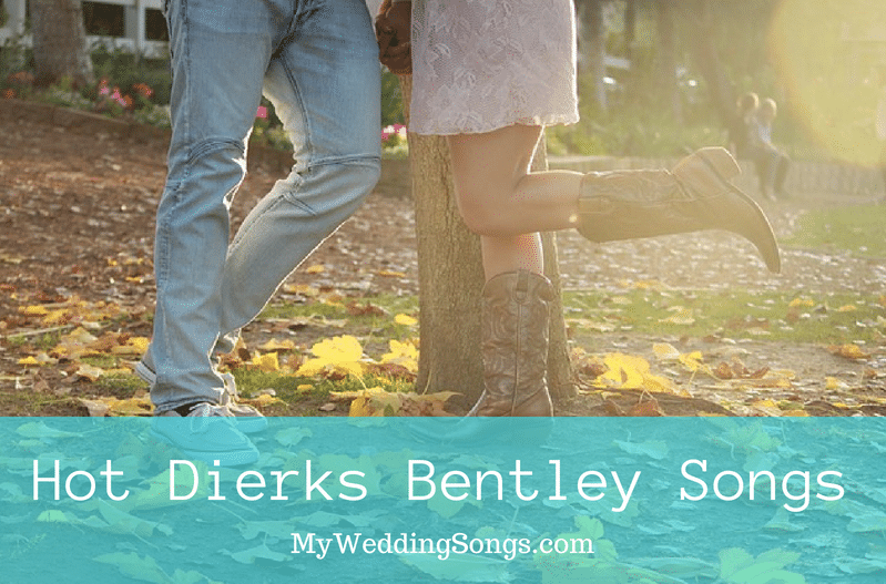 dierks bentley wedding love songs