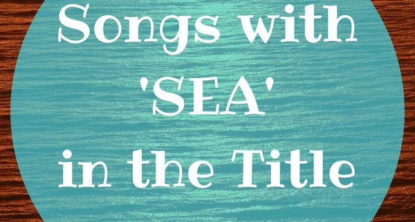 sea songs in the title