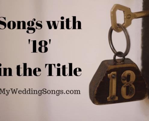 18 songs eighteen in title