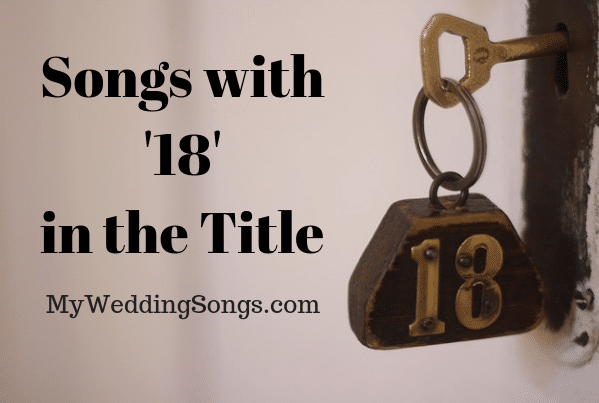 18 songs eighteen in title