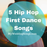 5 Hip Hop First Dance Songs Everyone Will Actually Appreciate