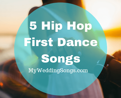 hip hop first dance songs
