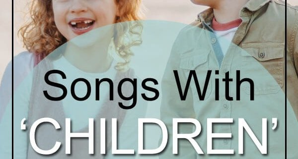 Best Children Songs in Title