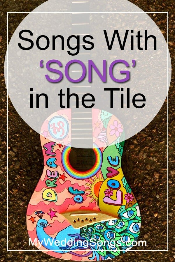 Song Songs in the Title