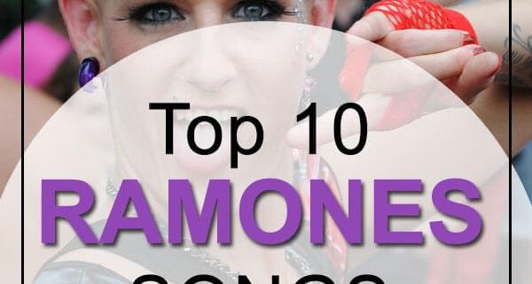 Ramones Top 10 Songs
