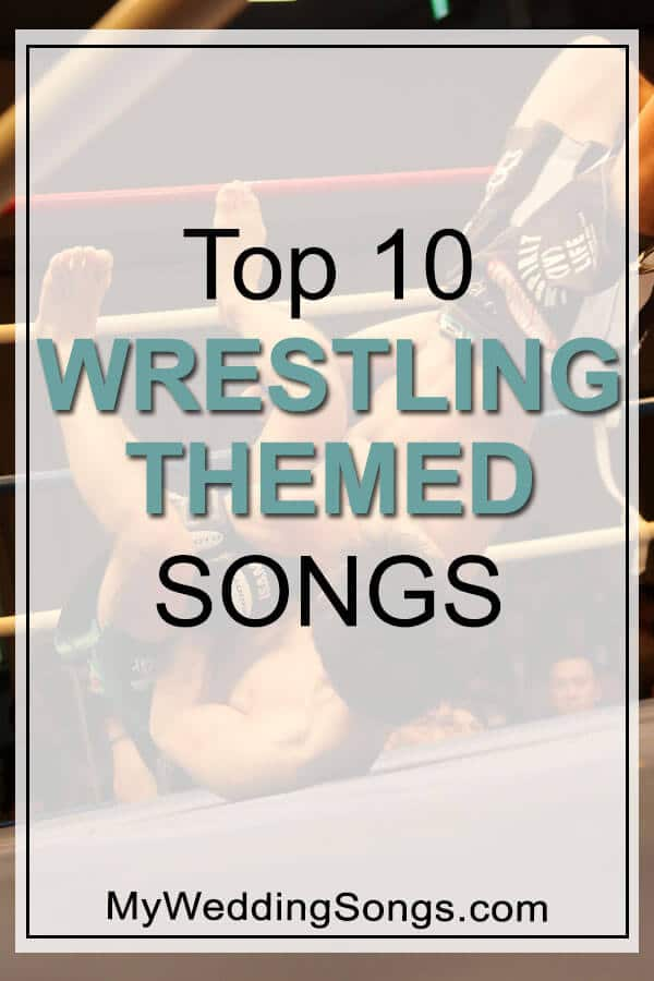 Top Wrestling Theme Songs