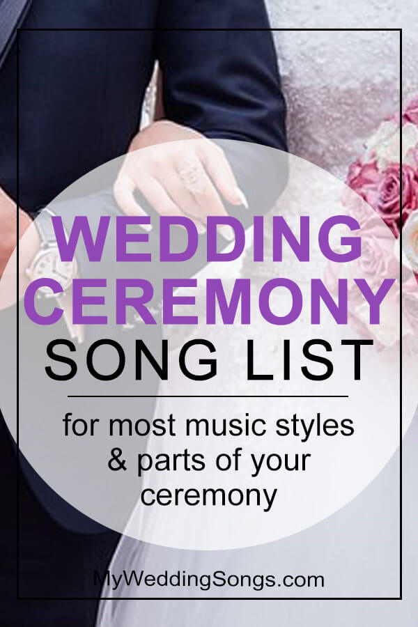 Wedding Ceremony Song Lists