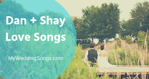dan shay love songs