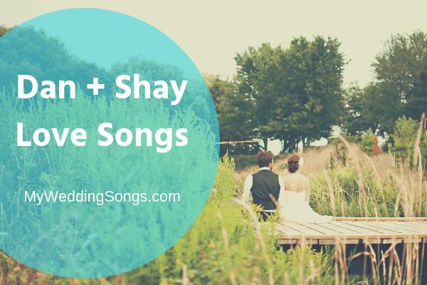 dan + shay love songs
