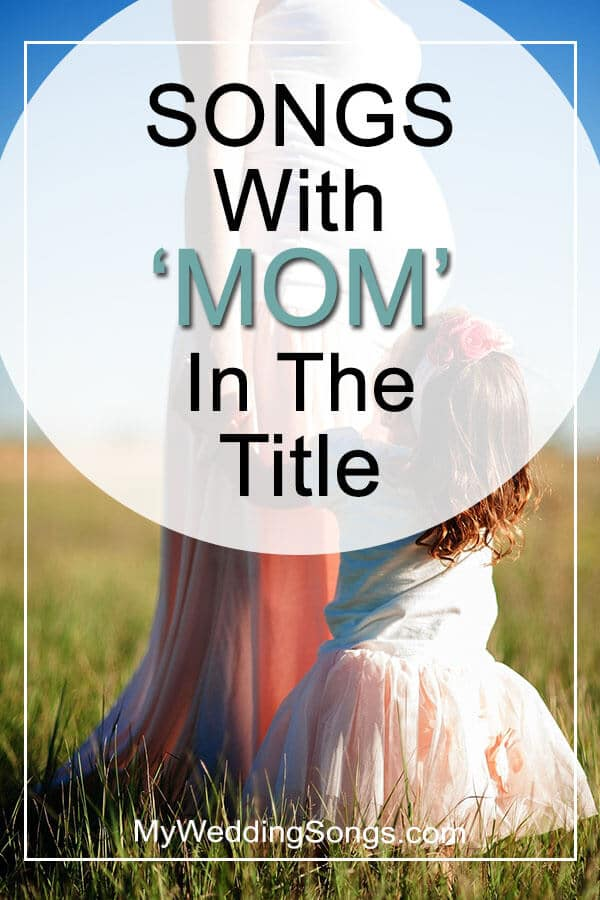 Best Mom Songs in Title