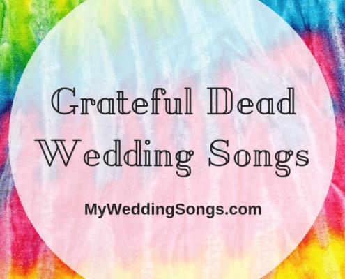 Grateful Dead wedding songs