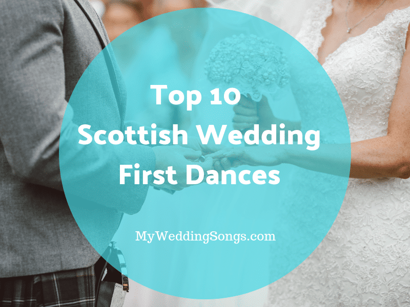 Scottish wedding first dances