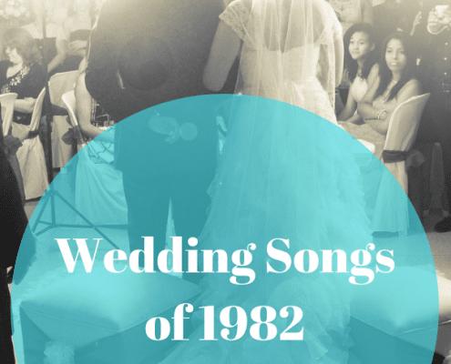 wedding songs list of 1982