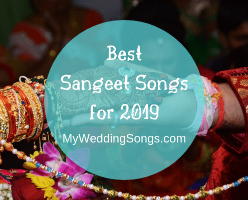 best sangeet songs 2019
