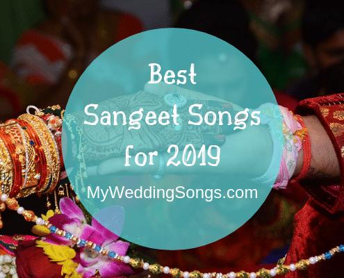 best sangeet songs 2019