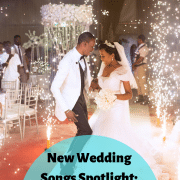 New Wedding Songs January 2019 Spotlight