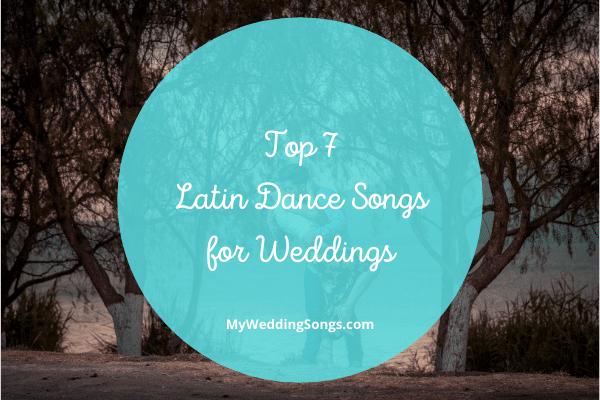 Latin Dance Songs for Weddings