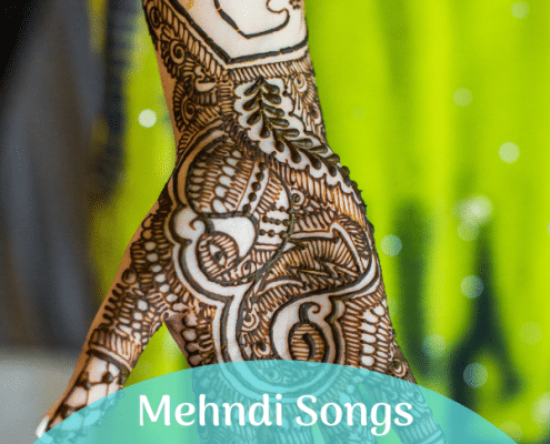 Mehndi Songs Indian Wedding