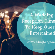 A Wedding Reception Timeline To Keep Guests Entertained