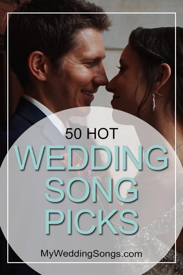 hot wedding song picks