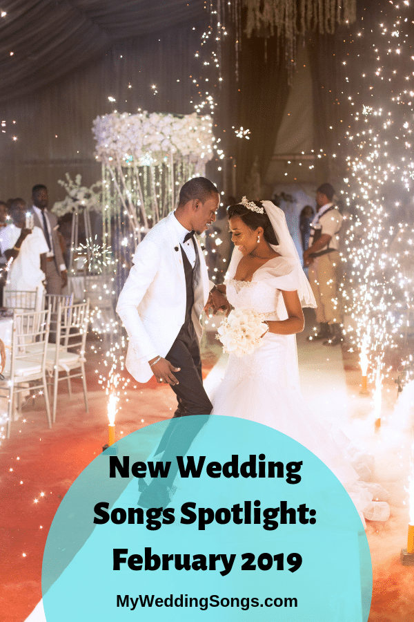 new wedding songs february 2019