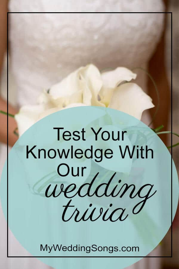 test your knowledge with our wedding trivia
