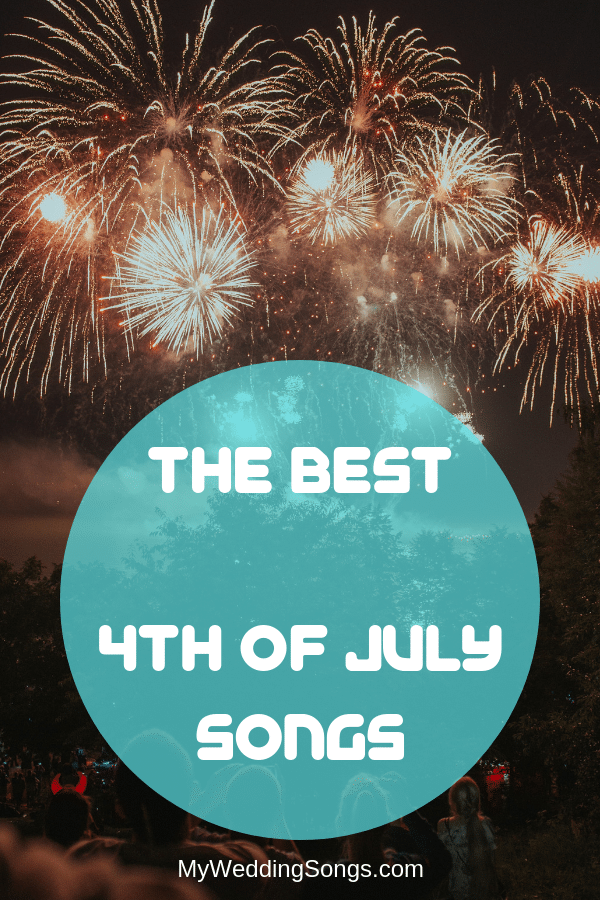 best 4th of july songs