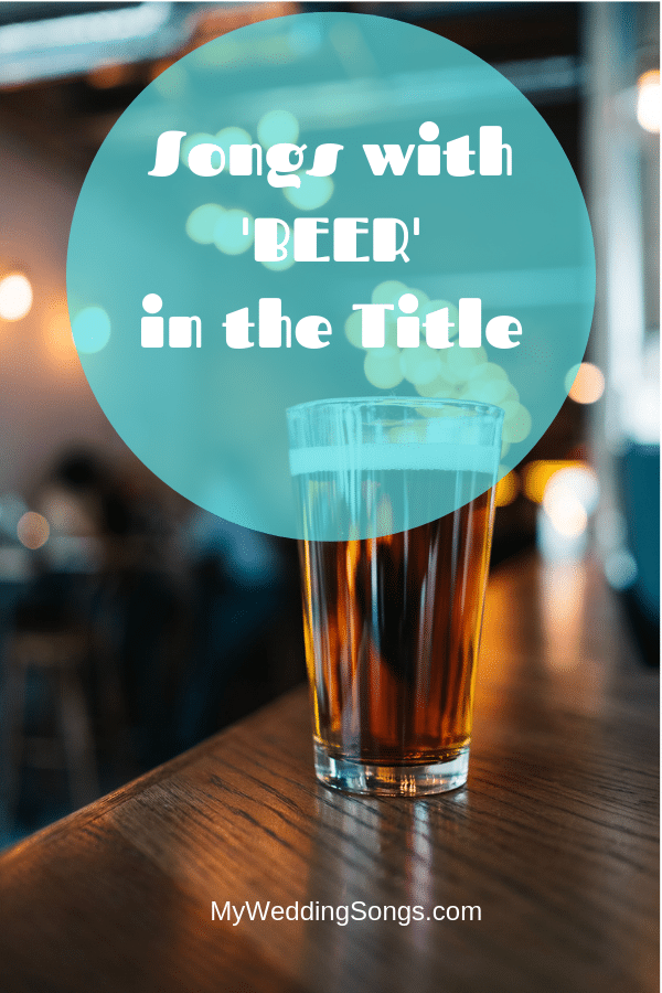 songs with beer in the title for St. Patrick's Day