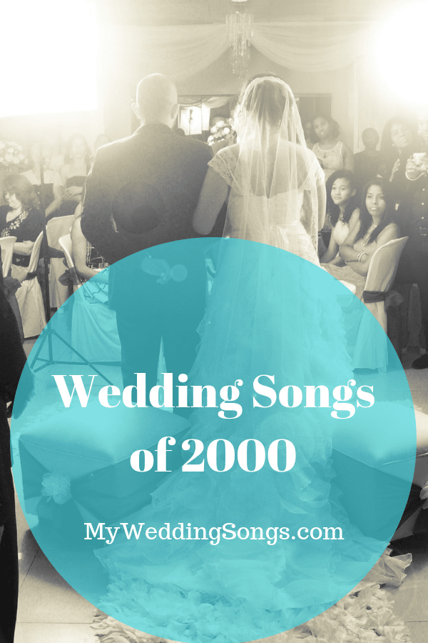 wedding songs of 2000