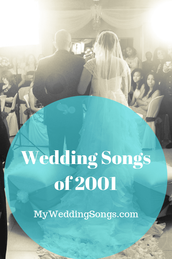 wedding songs of 2001