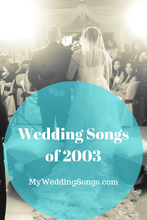wedding songs of 2003