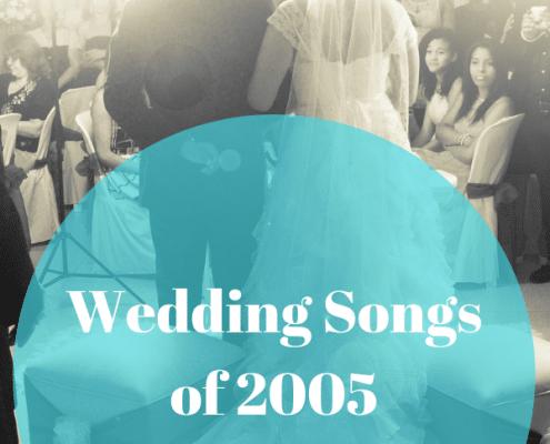 Wedding Songs of 2005