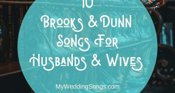 brooks and dunn songs