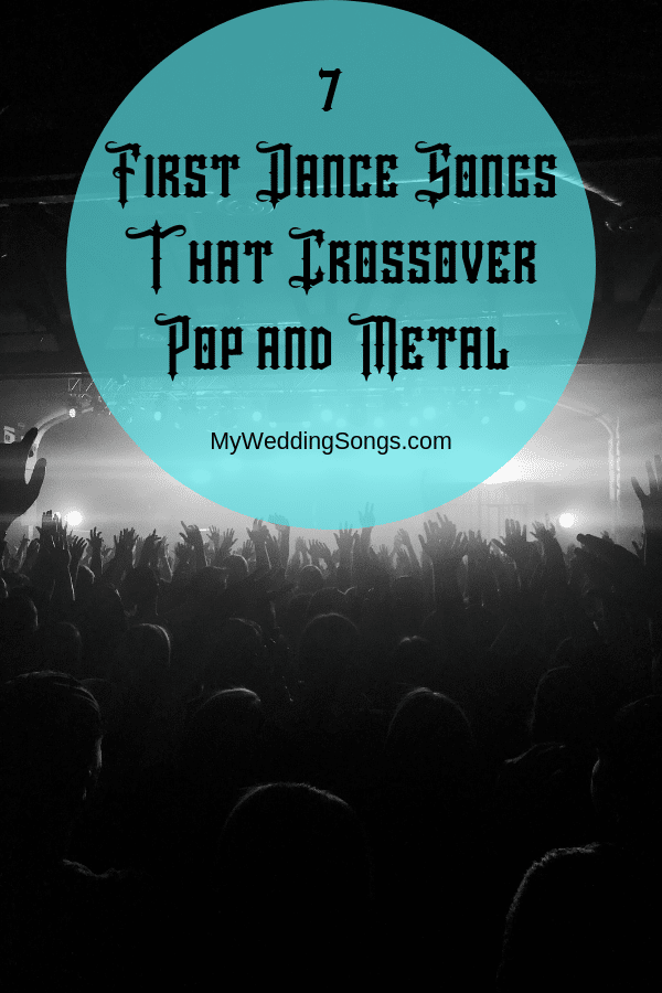 metal first dance songs