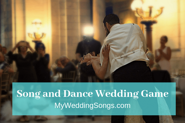 song and dance wedding game