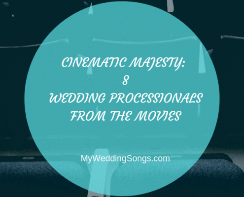 wedding processionals from the movies