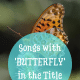 butterfly songs in the title