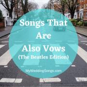 Beatles wedding vows songs