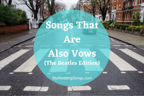 Beatles wedding vows songs
