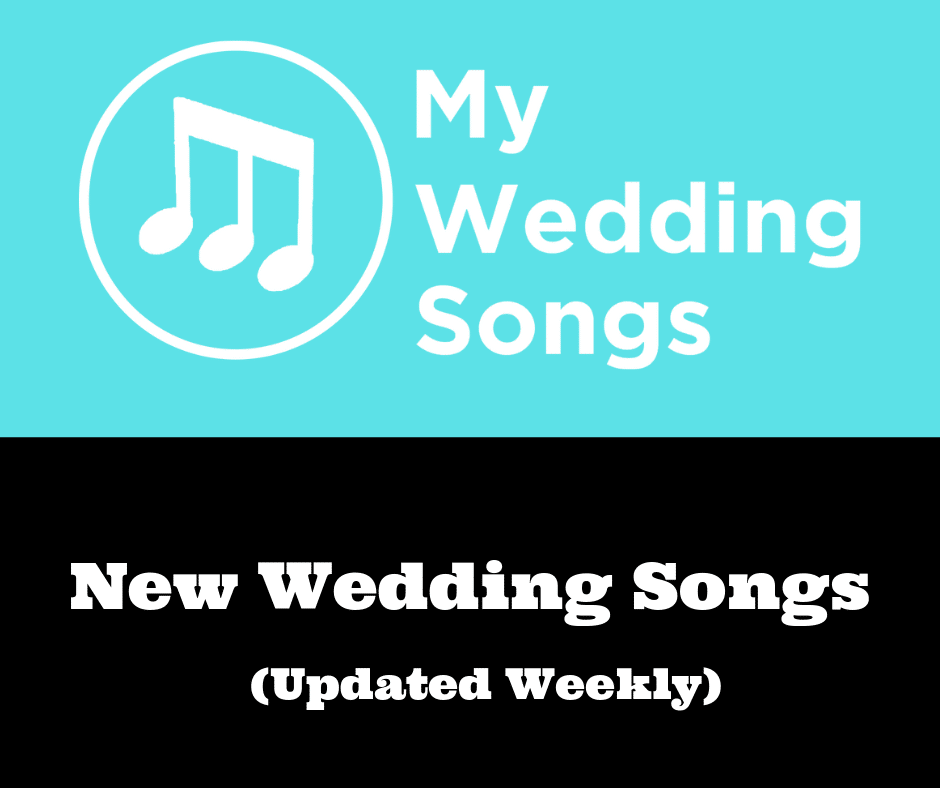 new wedding songs monthly