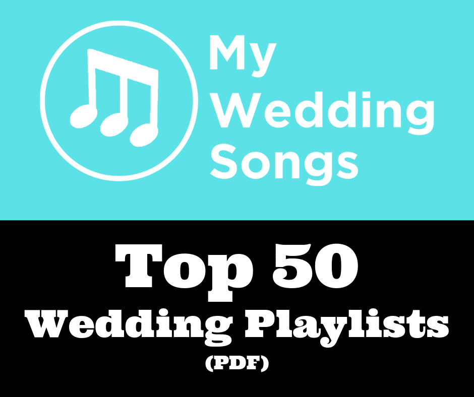 Top 50 Wedding Playlists Downloadable PDF