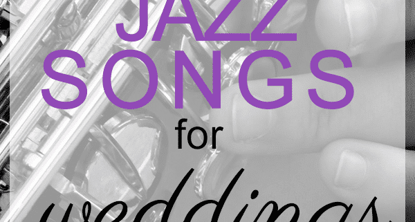 jazz song list for weddings