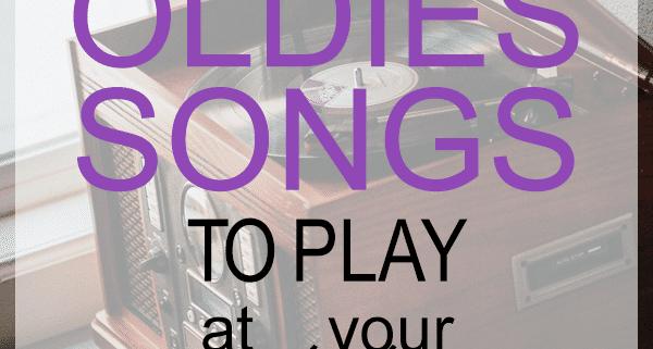 Oldies songs to play at weddings